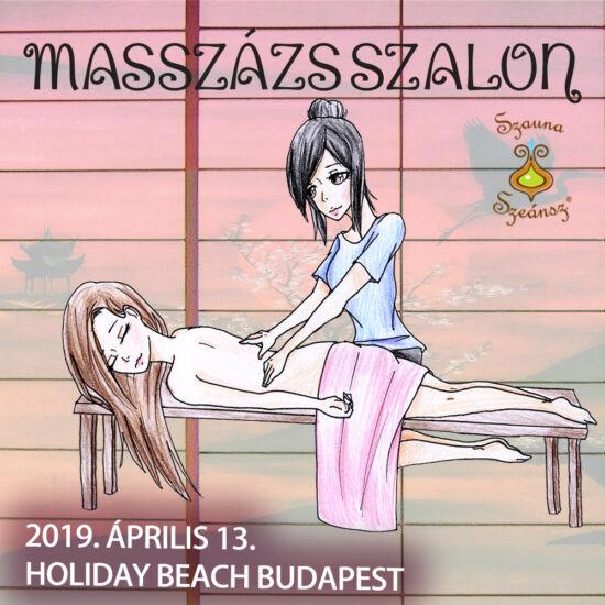 2019.04.13. NAPIJEGY - Holiday Beach -Éjszakai SzaunaSzeánsz®  Parti - MASSZÁZSSZALON